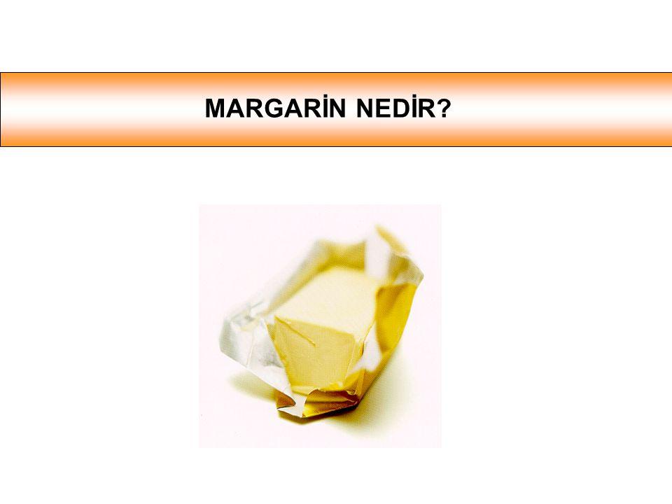 MARGARİN NEDİR