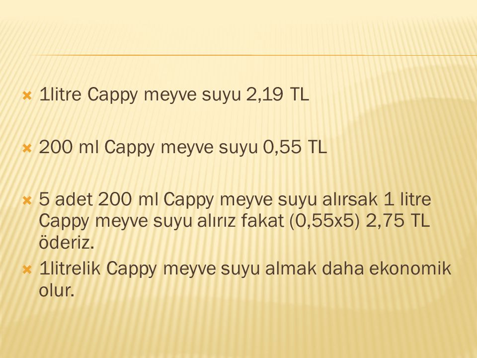 1litre Cappy meyve suyu 2,19 TL