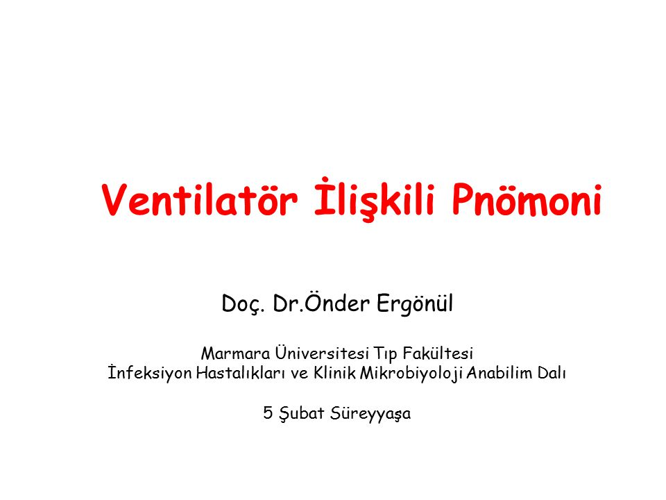 Ventilatör İlişkili Pnömoni