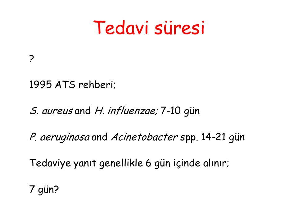Tedavi süresi 1995 ATS rehberi;