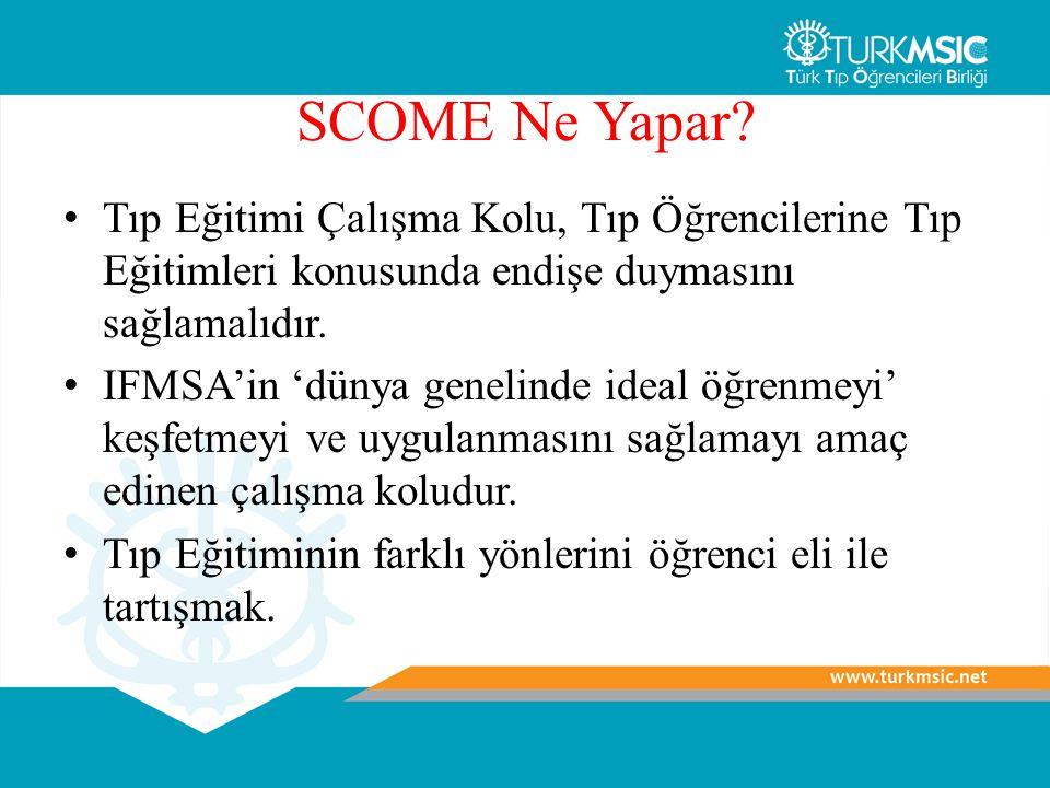 SCOME Ne Yapar Tıp Eğitimi Çalışma Kolu, Tıp Öğrencilerine Tıp Eğitimleri konusunda endişe duymasını sağlamalıdır.