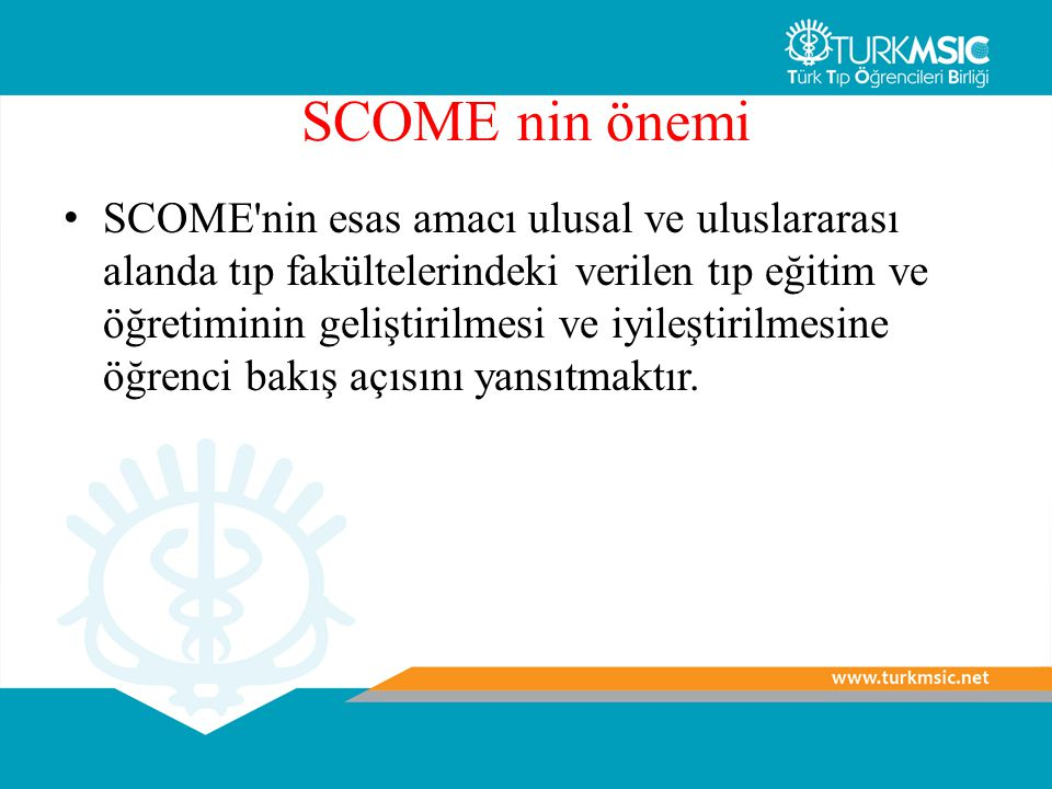 SCOME nin önemi