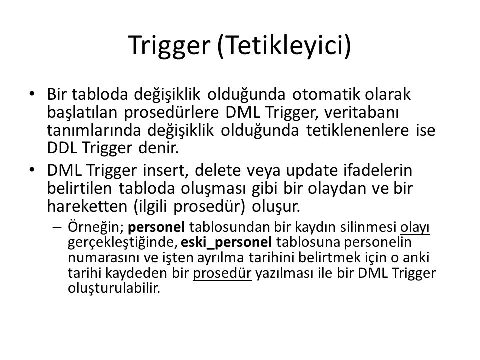 Trigger (Tetikleyici)