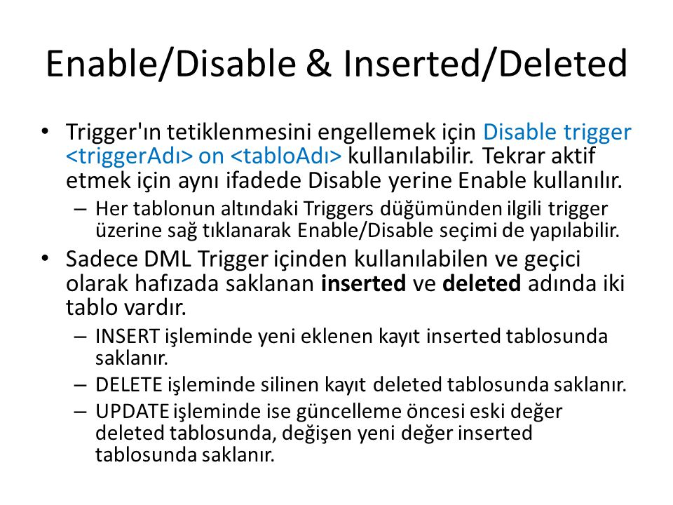 Enable/Disable & Inserted/Deleted