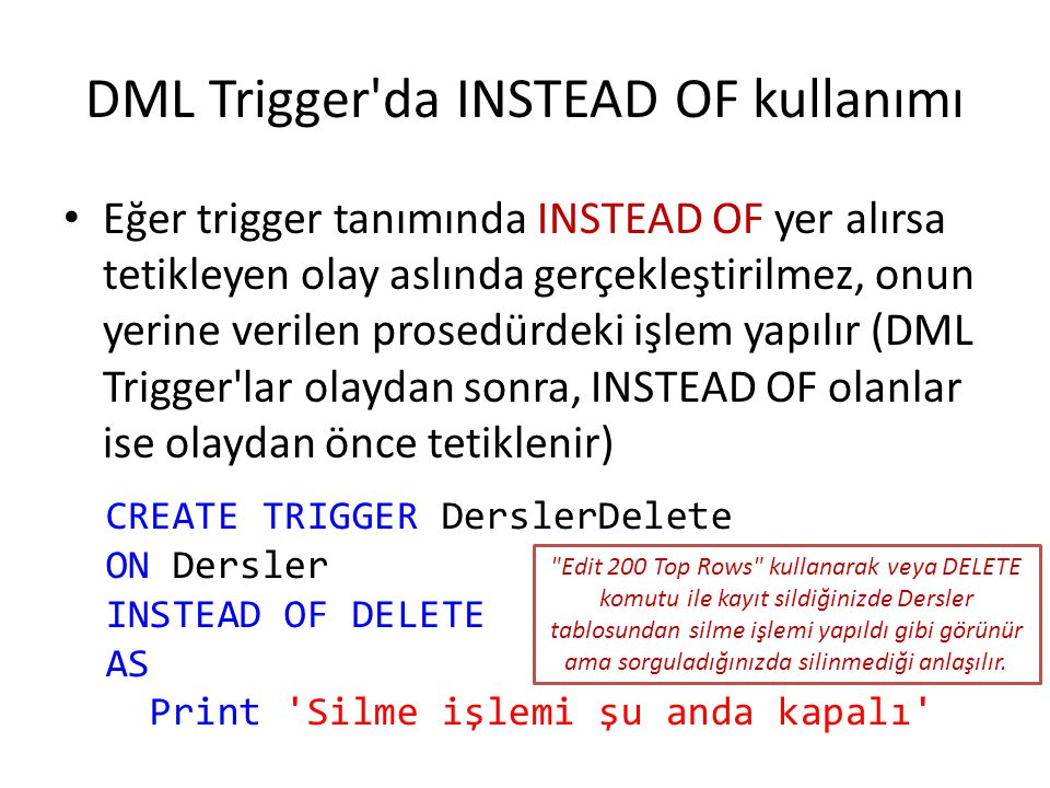 DML Trigger da INSTEAD OF kullanımı