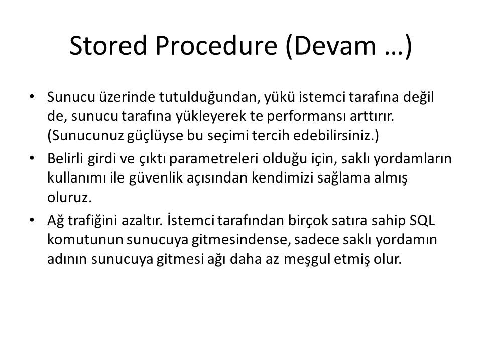 Stored Procedure (Devam …)