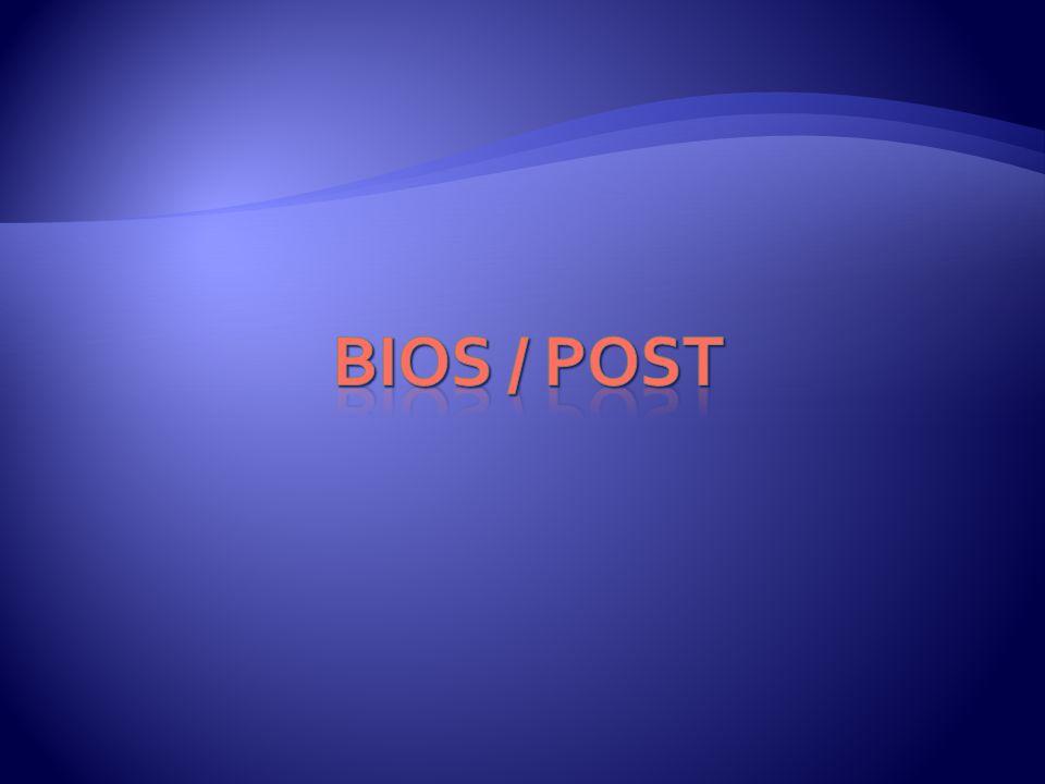 BIOS / POST