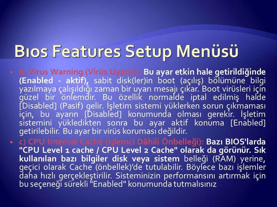 Bıos Features Setup Menüsü