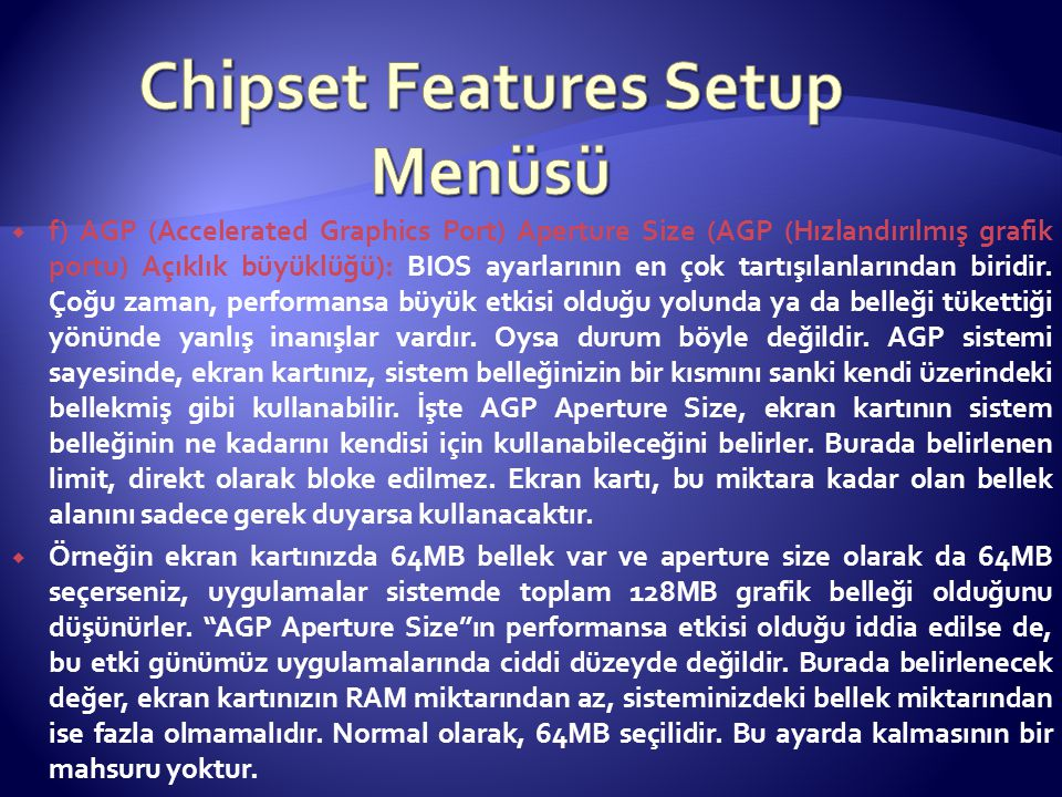 Chipset Features Setup Menüsü