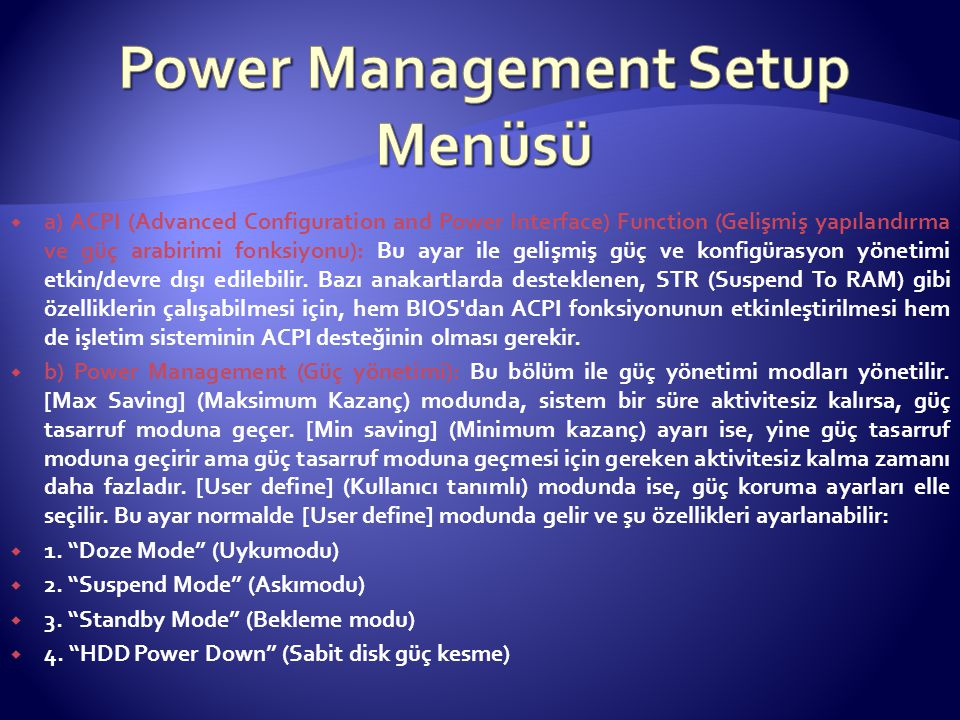 Power Management Setup Menüsü