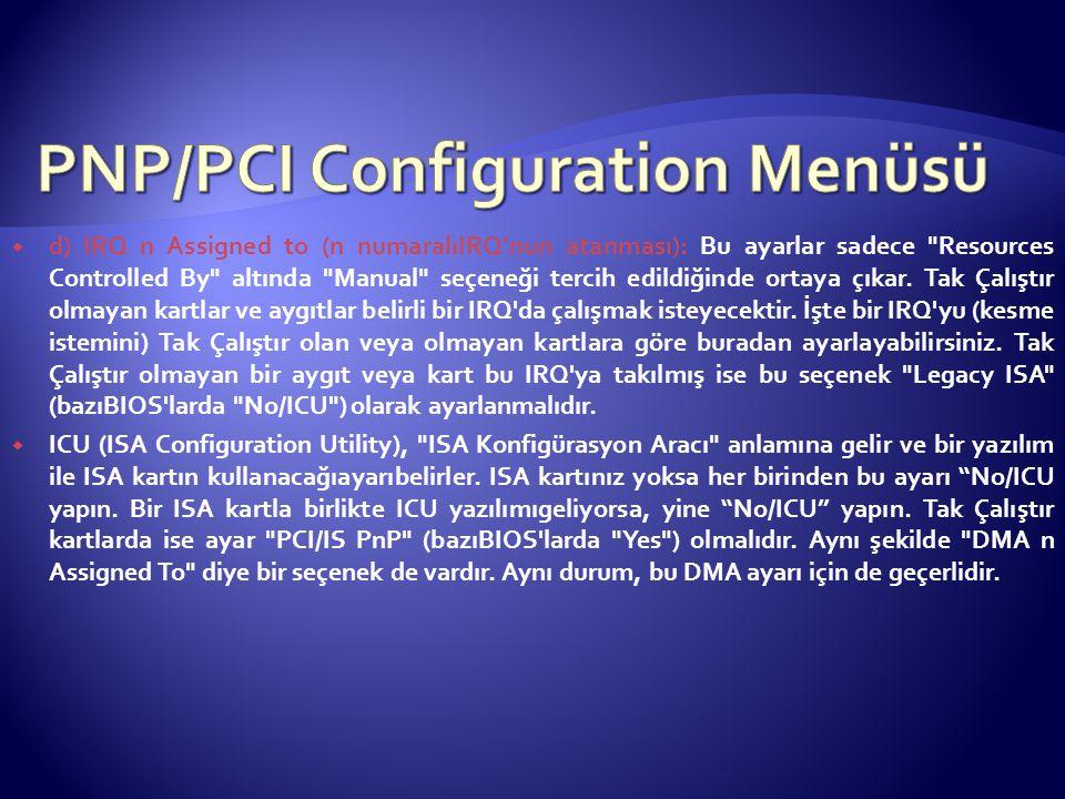 PNP/PCI Configuration Menüsü