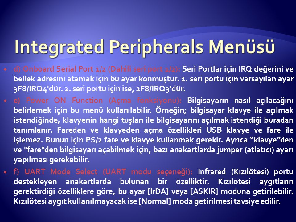 Integrated Peripherals Menüsü