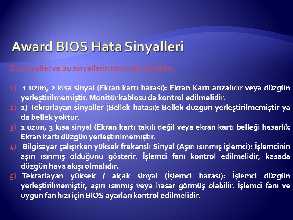 Award BIOS Hata Sinyalleri