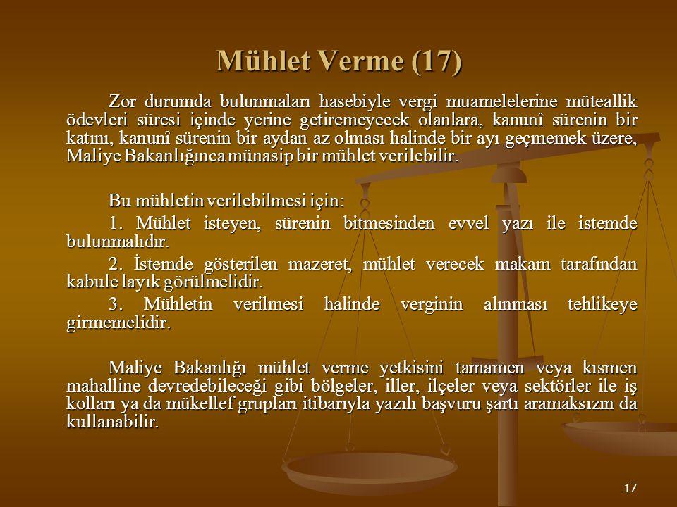 Mühlet Verme (17) Bu mühletin verilebilmesi için: