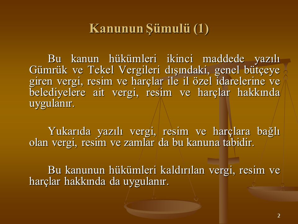 Kanunun Şümulü (1)