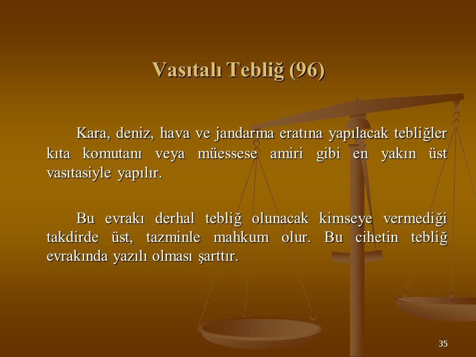 Vasıtalı Tebliğ (96)