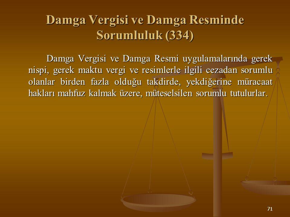Damga Vergisi ve Damga Resminde Sorumluluk (334)