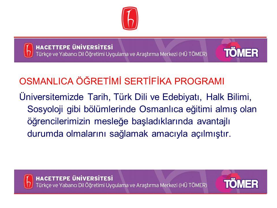 OSMANLICA ÖĞRETİMİ SERTİFİKA PROGRAMI