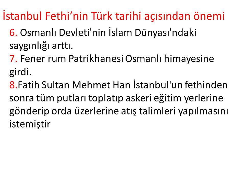 İstanbul Fethi'nin Türk tarihi açısından önemi