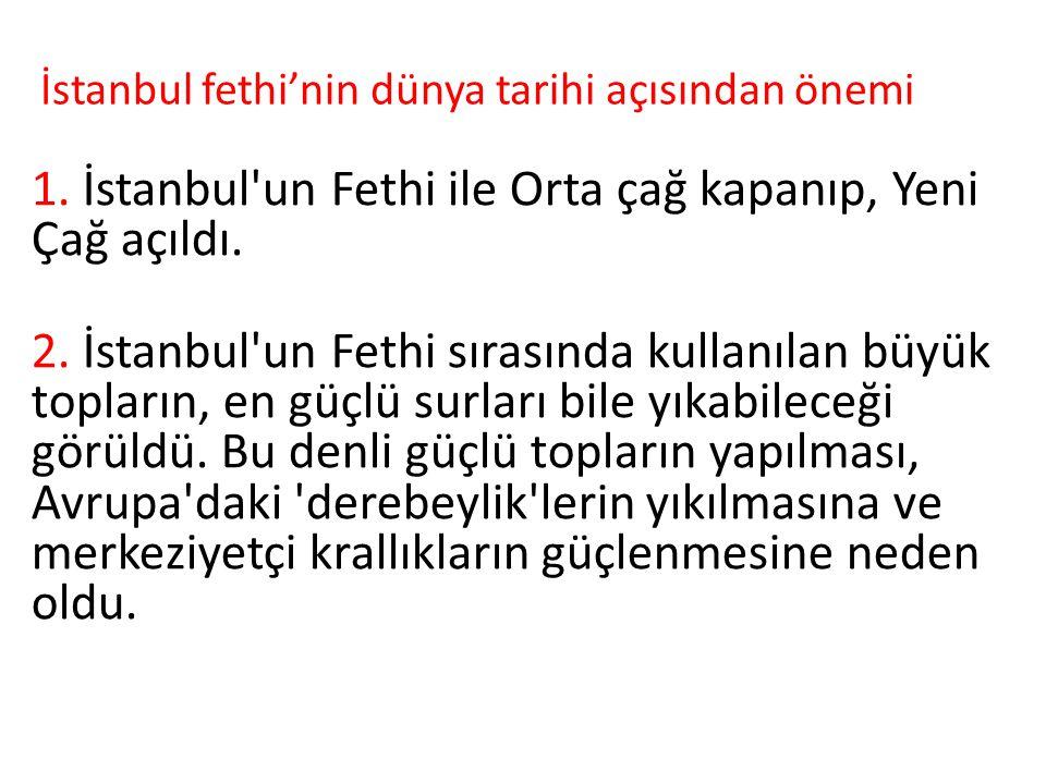 İstanbul fethi'nin dünya tarihi açısından önemi