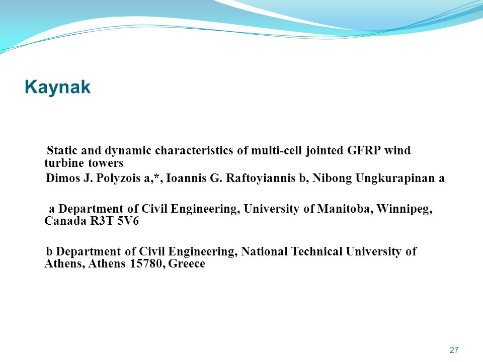 Kaynak Static and dynamic characteristics of multi-cell jointed GFRP wind turbine towers.