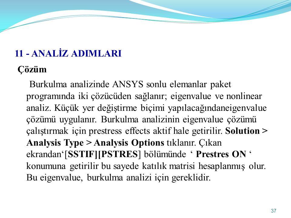 11 - ANALİZ ADIMLARI Çözüm.