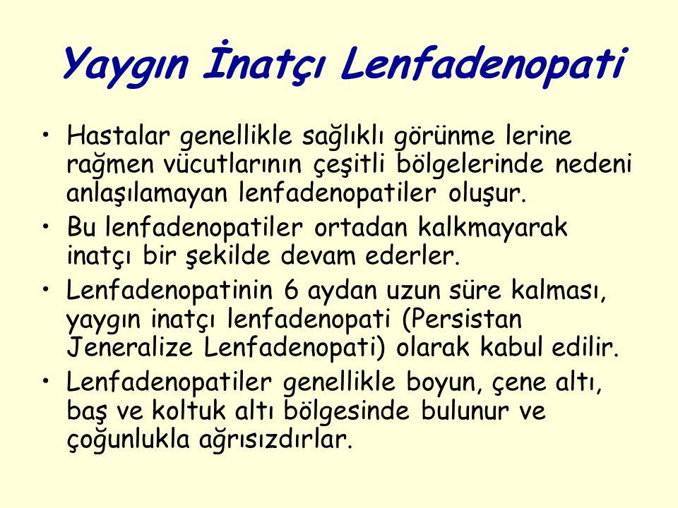 Yaygın İnatçı Lenfadenopati