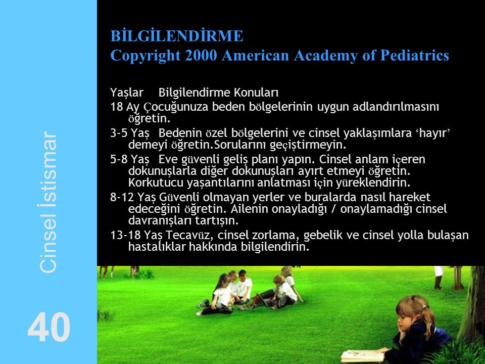 BİLGİLENDİRME Copyright 2000 American Academy of Pediatrics