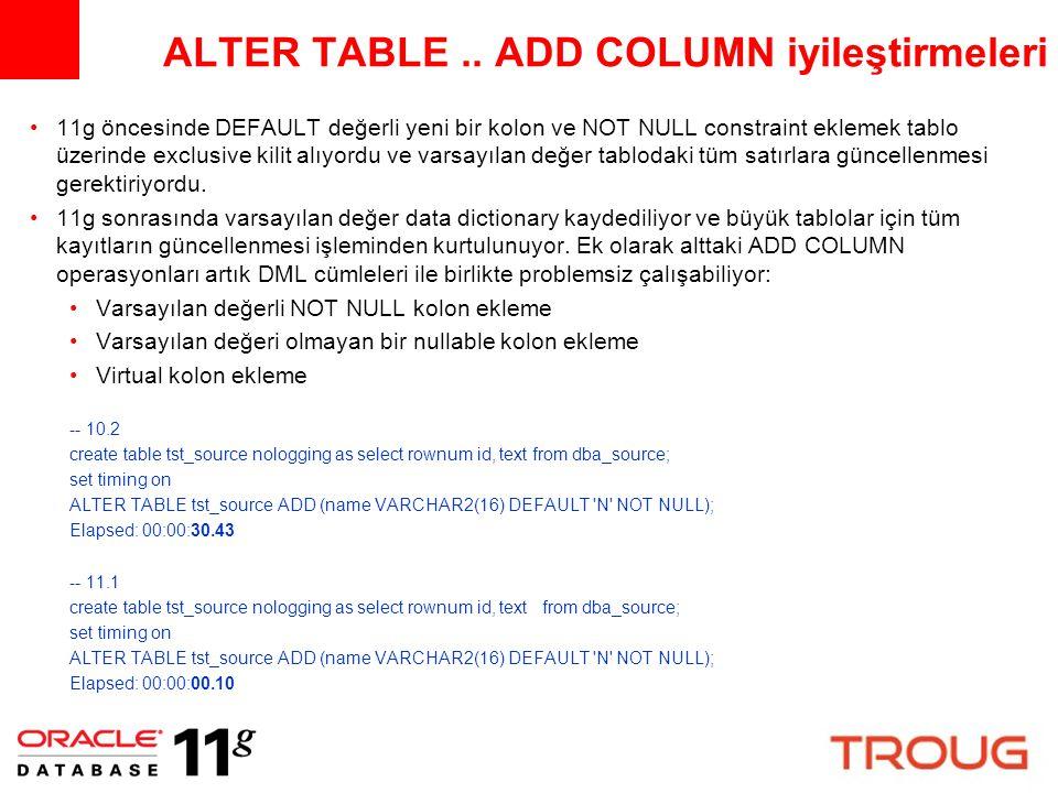 ALTER TABLE .. ADD COLUMN iyileştirmeleri