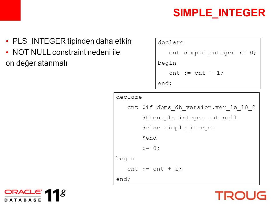 SIMPLE_INTEGER PLS_INTEGER tipinden daha etkin