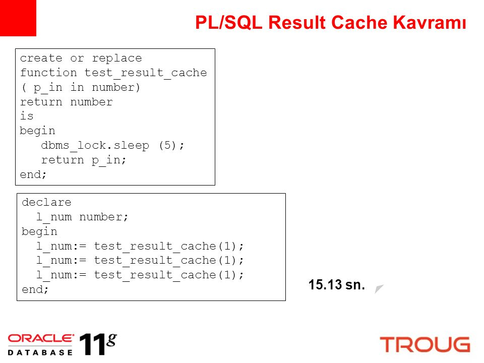 PL/SQL Result Cache Kavramı