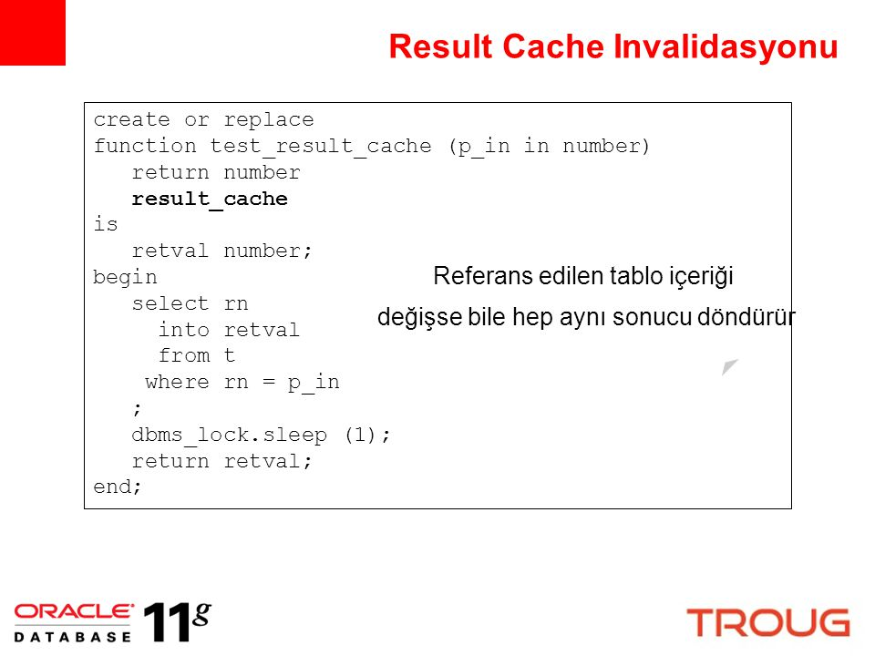 Result Cache Invalidasyonu