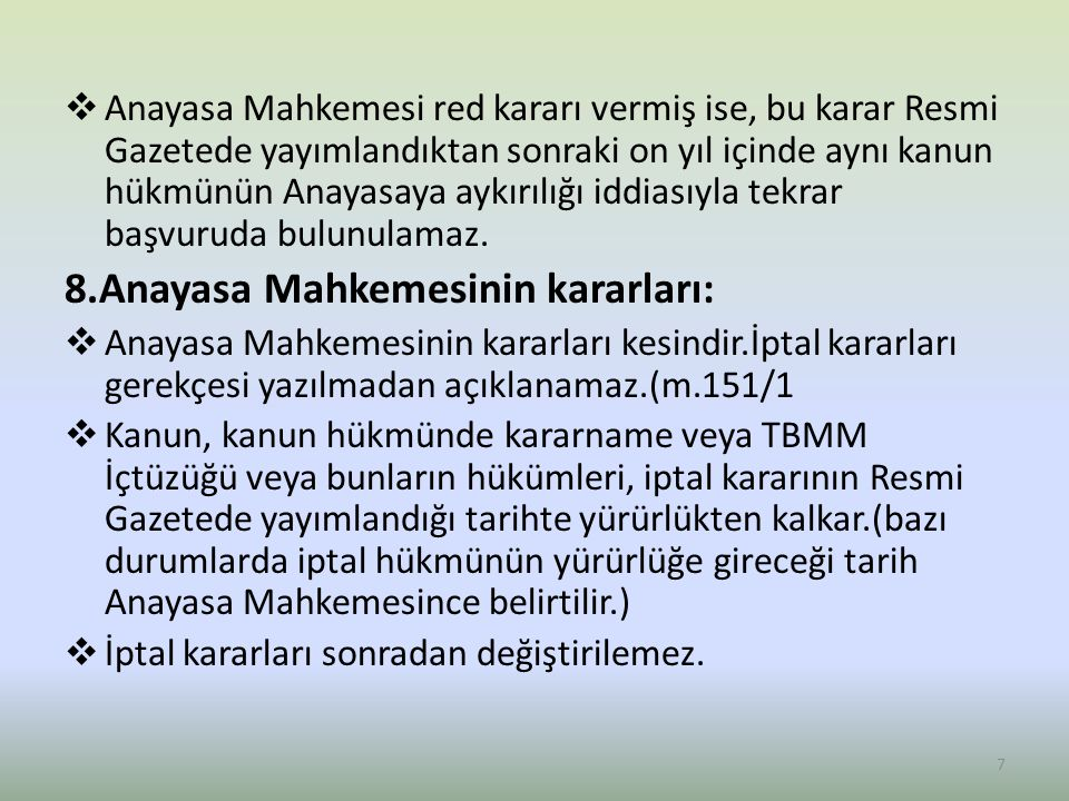 8.Anayasa Mahkemesinin kararları: