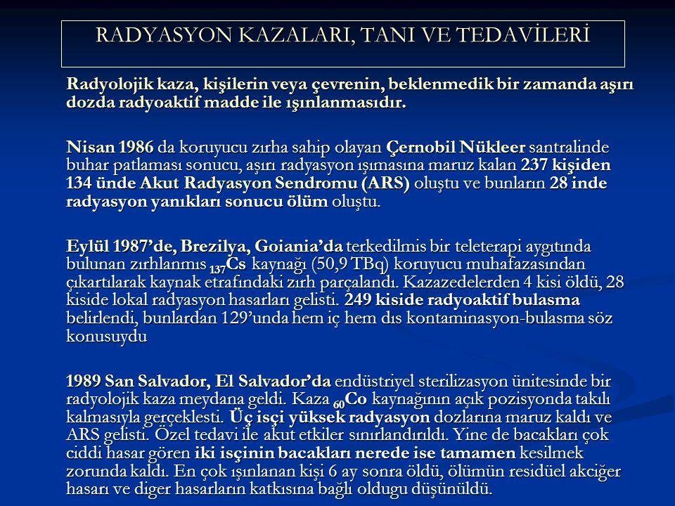 RADYASYON KAZALARI, TANI VE TEDAVİLERİ