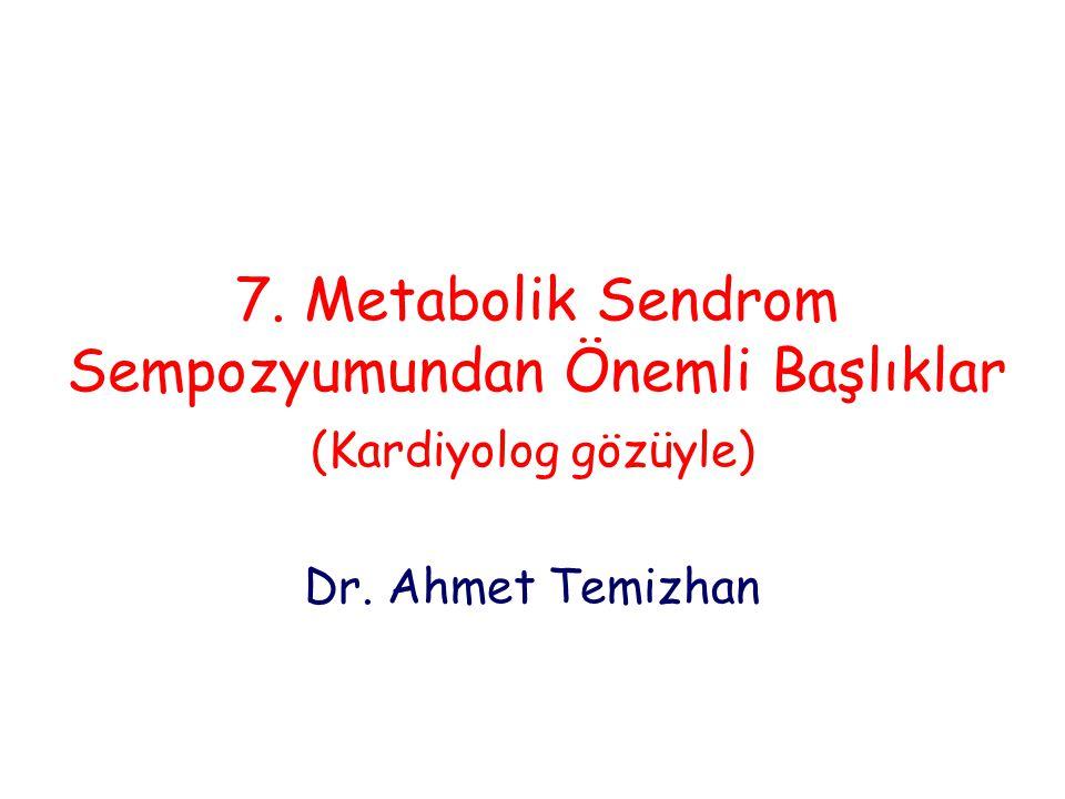 7. Metabolik Sendrom Sempozyumundan Önemli Başlıklar