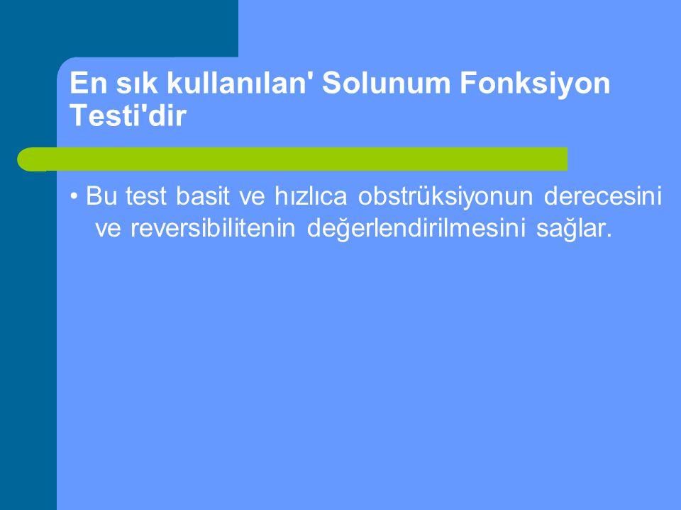 En sık kullanılan Solunum Fonksiyon Testi dir