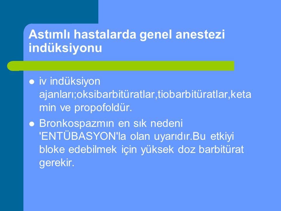 Astımlı hastalarda genel anestezi indüksiyonu