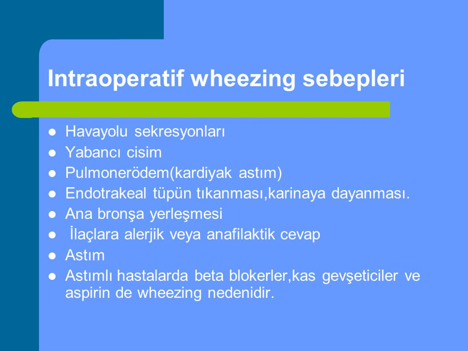 Intraoperatif wheezing sebepleri