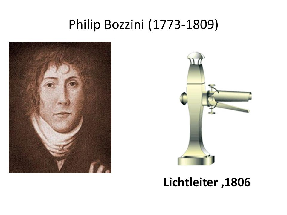 Philip Bozzini (1773-1809) Lichtleiter ,1806