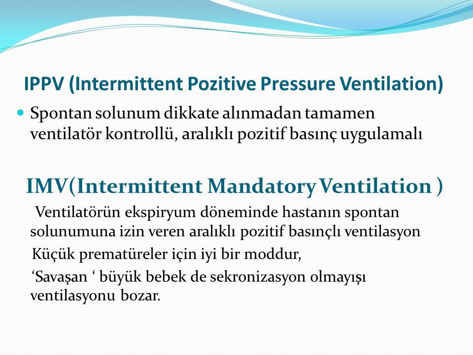 IPPV (Intermittent Pozitive Pressure Ventilation)