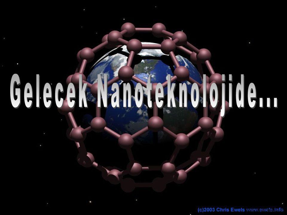 Gelecek Nanoteknolojide...