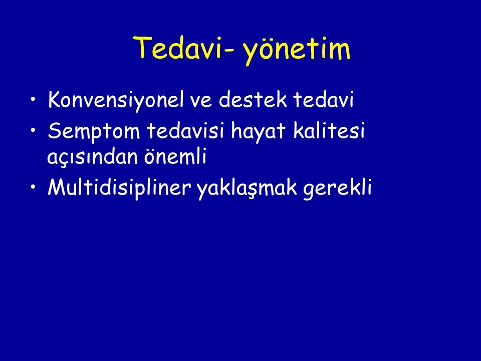 Tedavi- yönetim Konvensiyonel ve destek tedavi