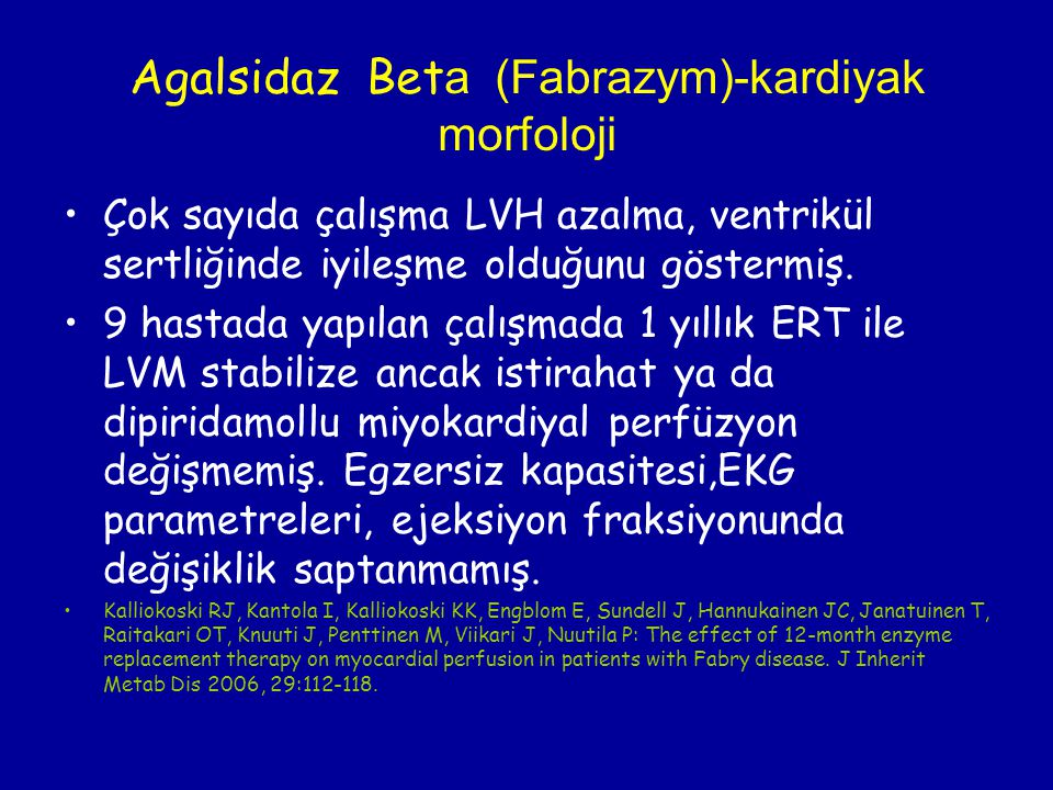 Agalsidaz Beta (Fabrazym)-kardiyak morfoloji