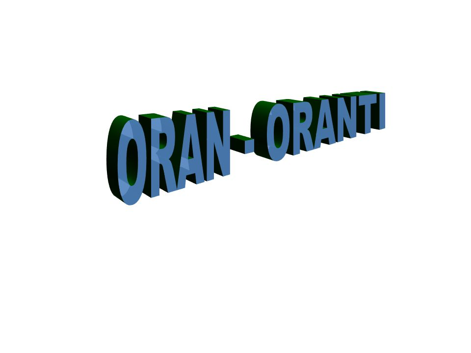 ORAN - ORANTI