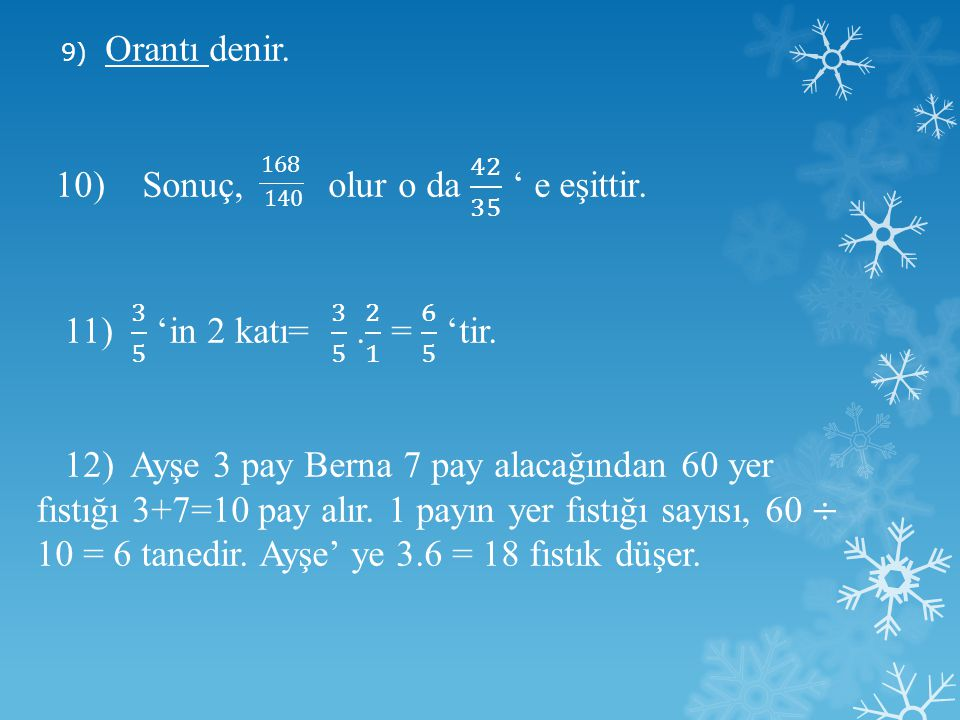 10) Sonuç, olur o da 42 35 ' e eşittir.