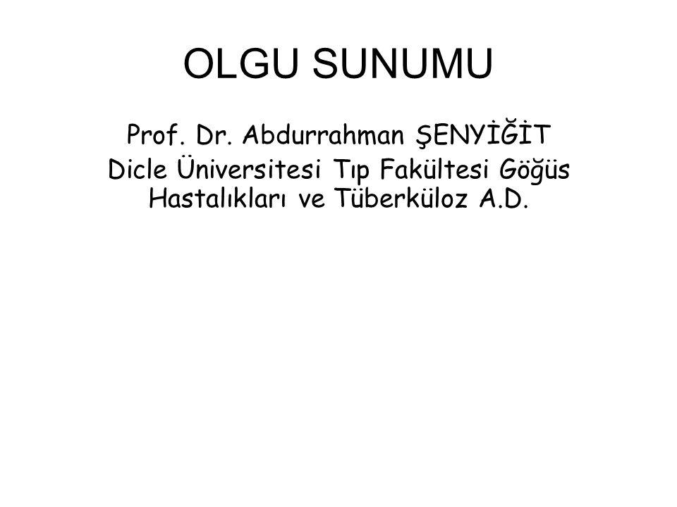 OLGU SUNUMU Prof. Dr.