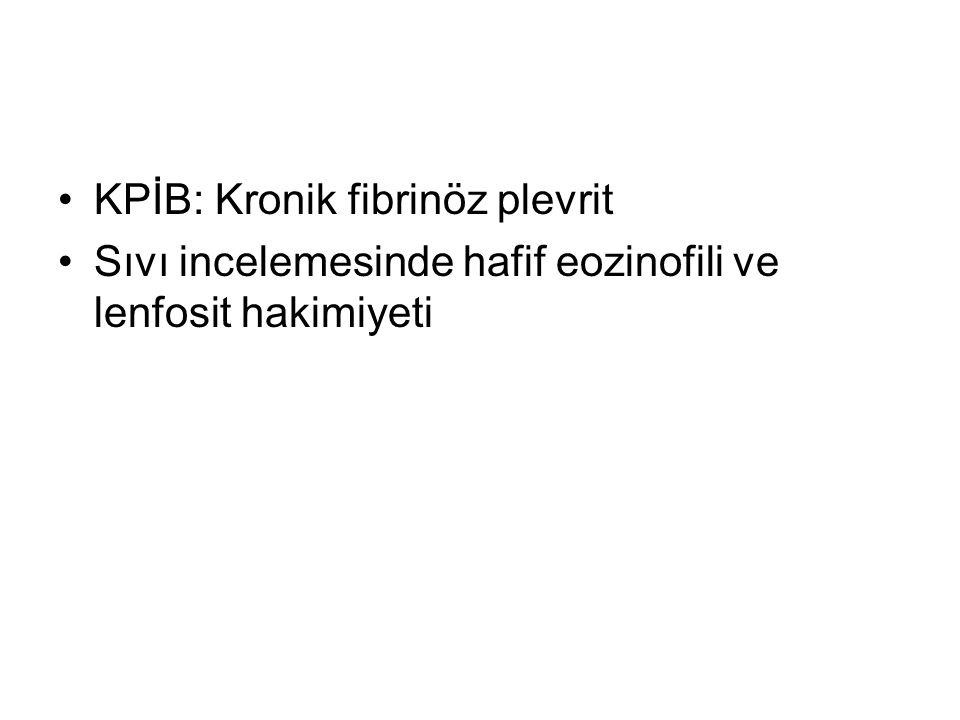 KPİB: Kronik fibrinöz plevrit