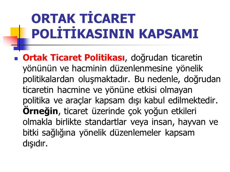 ORTAK TİCARET POLİTİKASININ KAPSAMI