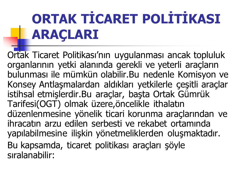 ORTAK TİCARET POLİTİKASI ARAÇLARI
