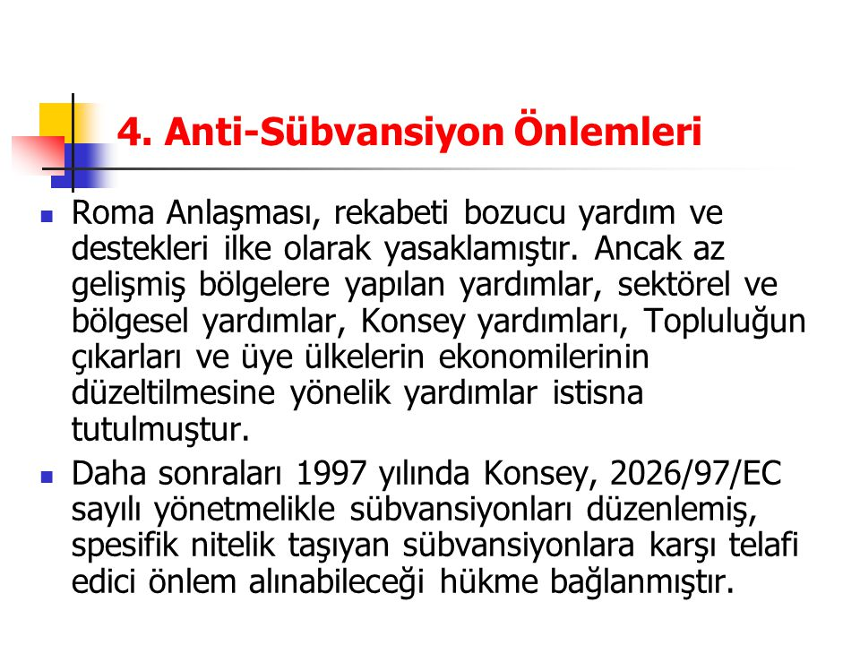 4. Anti-Sübvansiyon Önlemleri